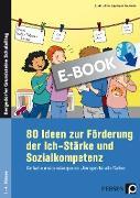 80 Ideen zur Förderung der Ich-Stärke und Sozialko (eBook) von Löffler, Sarah