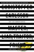 Cover-Bild zu Carlsson, Christoffer: Master, Liar, Traitor, Friend