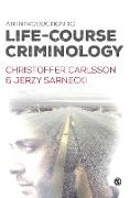 Cover-Bild zu Carlsson, Christoffer: An Introduction to Life-Course Criminology