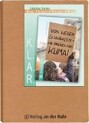 Cover-Bild zu Buschendorff, Florian: K.L.A.R. - Literatur-Kartei: Von wegen schwänzen - wir streiken fürs Klima!