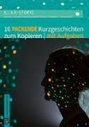Cover-Bild zu Batroli Y Eckert, Petra: K.L.A.R. Storys: 16 packende Kurzgeschichten zum Kopieren   mit Aufgaben