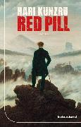 Red Pill (eBook) von Kunzru, Hari