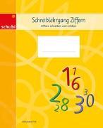 Deutschschweizer Basisschrift / Schreiblehrgang Ziffern von Fink, Alexandra