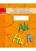 Deutschschweizer Basisschrift / Schreiblehrgang Deutschschweizer Basisschrift - weitere Verbindungen von Naef, Anja