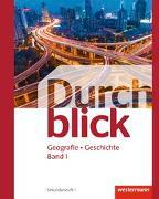 Durchblick Geografie Geschichte / Durchblick Geografie Geschichte - Ausgabe für die Schweiz
