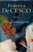 Cover-Bild zu Cesco, Federica de: Die Traumjägerin