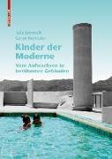Cover-Bild zu Jamrozik, Julia: Kinder der Moderne