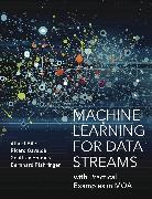 Cover-Bild zu Machine Learning for Data Streams von Bifet, Albert (Professor of Computer Science, Telecom ParisTech)