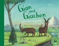 Gian und Giachen und der Sternschnuppenberg von Jackowski, Amélie