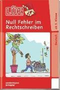 Cover-Bild zu LÜK. Deutsch - ab 3. Klasse: Null Fehler im Rechtschreiben