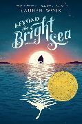 Cover-Bild zu Wolk, Lauren: Beyond the Bright Sea