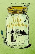 Cover-Bild zu Wolk, Lauren: Echo Mountain (eBook)