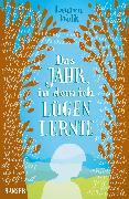 Cover-Bild zu Wolk, Lauren: Das Jahr, in dem ich lügen lernte