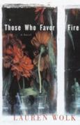 Cover-Bild zu Wolk, Lauren: Those Who Favor Fire (eBook)