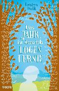 Cover-Bild zu Wolk, Lauren: Das Jahr, in dem ich lügen lernte (eBook)