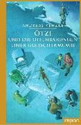 Cover-Bild zu Venzke, Andreas: Ötzi und die Offenbarungen einer Gletschermumie