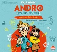 Cover-Bild zu Pannen, Kai: Andro, streng geheim! - Fehlermeldung Schule (Teil 1)
