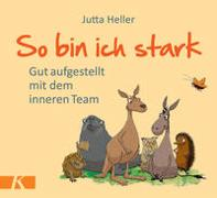 Cover-Bild zu Heller, Jutta: So bin ich stark