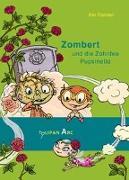 Cover-Bild zu Pannen, Kai: Zombert und die Zahnfee Pupsinella
