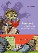 Cover-Bild zu Pannen, Kai: Zombert in der Schule des Schreckens