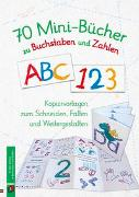 Cover-Bild zu 70 Minibücher zu Buchstaben und Zahlen von Verlag an der Ruhr, Redaktionsteam