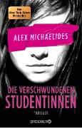 Cover-Bild zu Michaelides, Alex: Die verschwundenen Studentinnen (eBook)