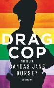 Drag Cop von Dorsey, Candas Jane
