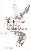 Hotel der Schlaflosen von Rothmann, Ralf
