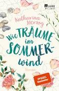 Cover-Bild zu Herzog, Katharina: Wie Träume im Sommerwind (eBook)