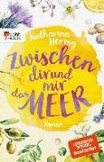 Cover-Bild zu Herzog, Katharina: Zwischen dir und mir das Meer (eBook)