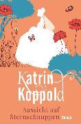Cover-Bild zu Herzog, Katharina: Aussicht auf Sternschnuppen (eBook)