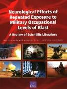 Cover-Bild zu Simmons, Molly M.: Neurological Effects of Repeated Exposure to Military Occupational Levels of Blast: A Review of Scientific Literature