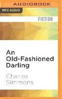 Cover-Bild zu Simmons, Charles: An Old-Fashioned Darling