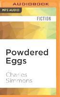 Cover-Bild zu Simmons, Charles: Powdered Eggs