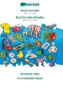 Cover-Bild zu BABADADA, kreol morisien - Español con articulos, diksioner viziel - el diccionario visual