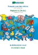 Cover-Bild zu BABADADA, Français avec des articles - Papiamento (Aruba), le dictionnaire visuel - diccionario visual