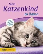 Cover-Bild zu Mein Katzenkind zu Hause (eBook) von Kurt, Aline