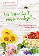 Cover-Bild zu Kunterbunte Ideenkiste für die Seniorenbetreuung: Die Sonne lacht vom Himmelszelt von Kurt, Aline
