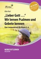 Cover-Bild zu Lieber Gott ... Wir lernen Psalmen und Gebete kennen (Set) von Kurt, Aline