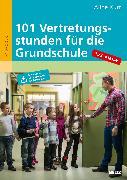 Cover-Bild zu 101 Vertretungsstunden für die Grundschule 1./2. Klasse von Kurt, Aline