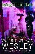 Cover-Bild zu Wesley, Valerie Wilson: Dying in the Dark