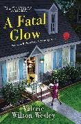Cover-Bild zu Wilson Wesley, Valerie: A Fatal Glow