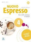 Cover-Bild zu Nuovo Espresso 4. B2. einsprachige Ausgabe. Buch mit Audio-CD von Balì, Maria