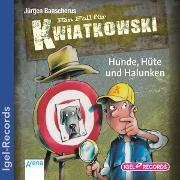 Cover-Bild zu Banscherus, Jürgen: Ein Fall für Kwiatkowski 07. Hunde, Hüte und Halunken