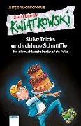 Cover-Bild zu Banscherus, Jürgen: Süße Tricks und schlaue Schnüffler. Kwiatkowskis geheimnisvollste Fälle