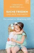 Cover-Bild zu Suche Frieden und jage ihm nach! von Morgner, Christoph (Hrsg.)