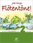 Cover-Bild zu Ertl, Barbara (Komponist): Jede Menge Flötentöne - Schule 2 mit CD