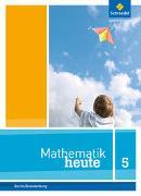 Cover-Bild zu Mathematik heute 5. Schülerband. Grundschulen. Berlin und Brandenburg
