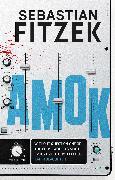 Cover-Bild zu Fitzek, Sebastian: Amok