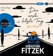 Cover-Bild zu Fitzek, Sebastian: Der erste letzte Tag